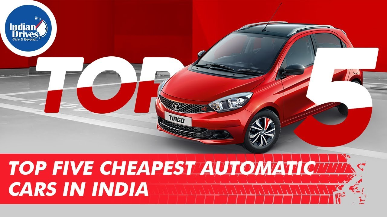 Top 5 Cheapest Automatic Cars In India – Range from INR 4 5.1 Lacs