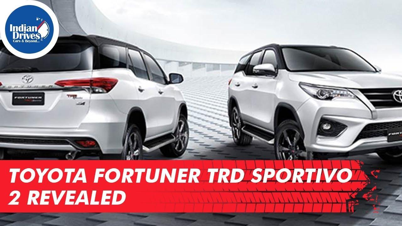 Toyota Fortuner TRD Sportivo 2 Revealed