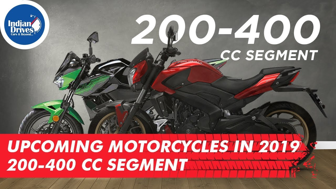Upcoming Motorcycles In India 2019 Between 200-400 CC