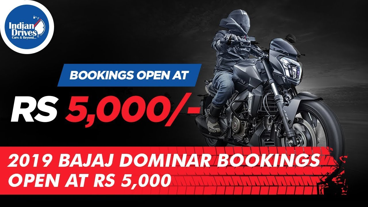 2019 Bajaj Dominar Bookings Open At Rs 5,000