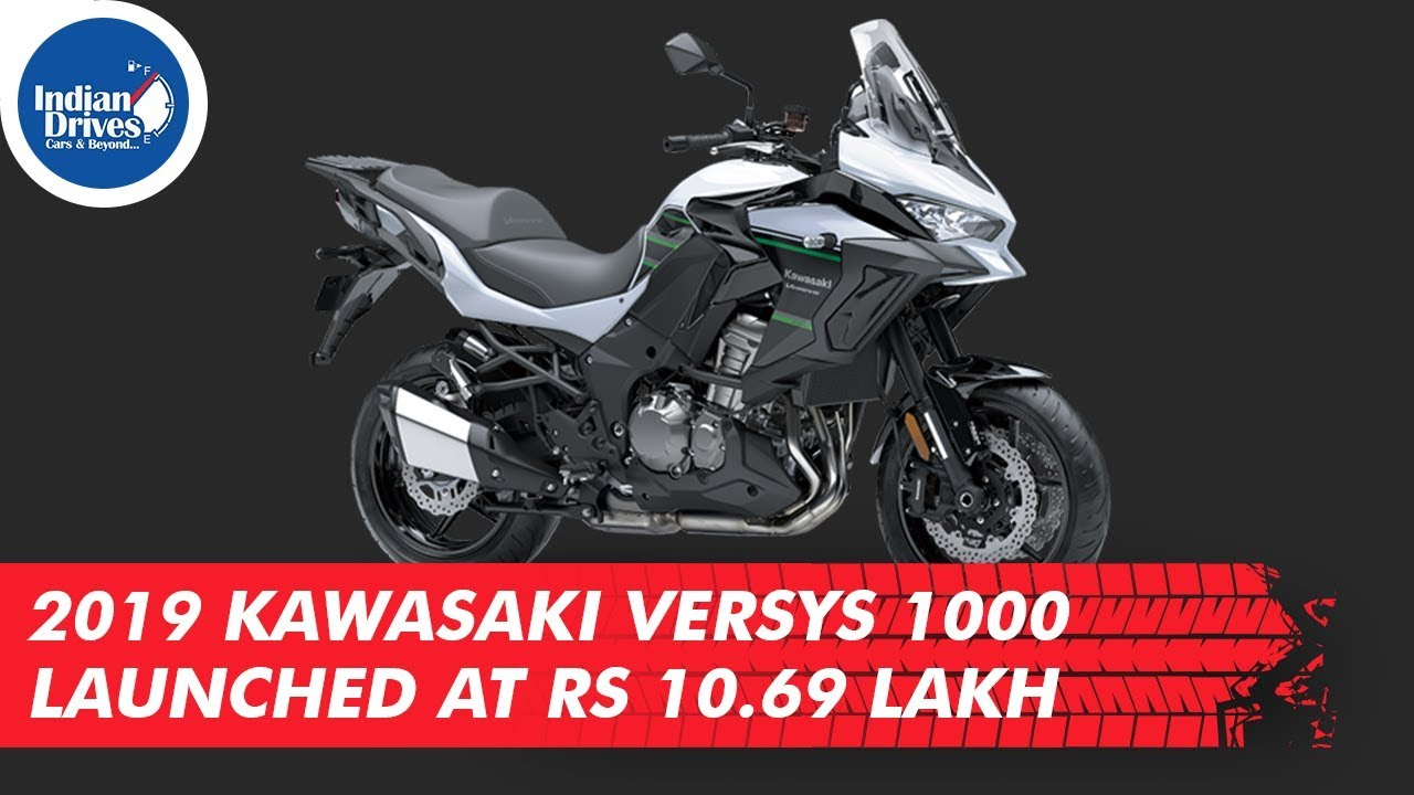 2019 Kawasaki Versys 1000 Launched At Rs 10.69 Lakh
