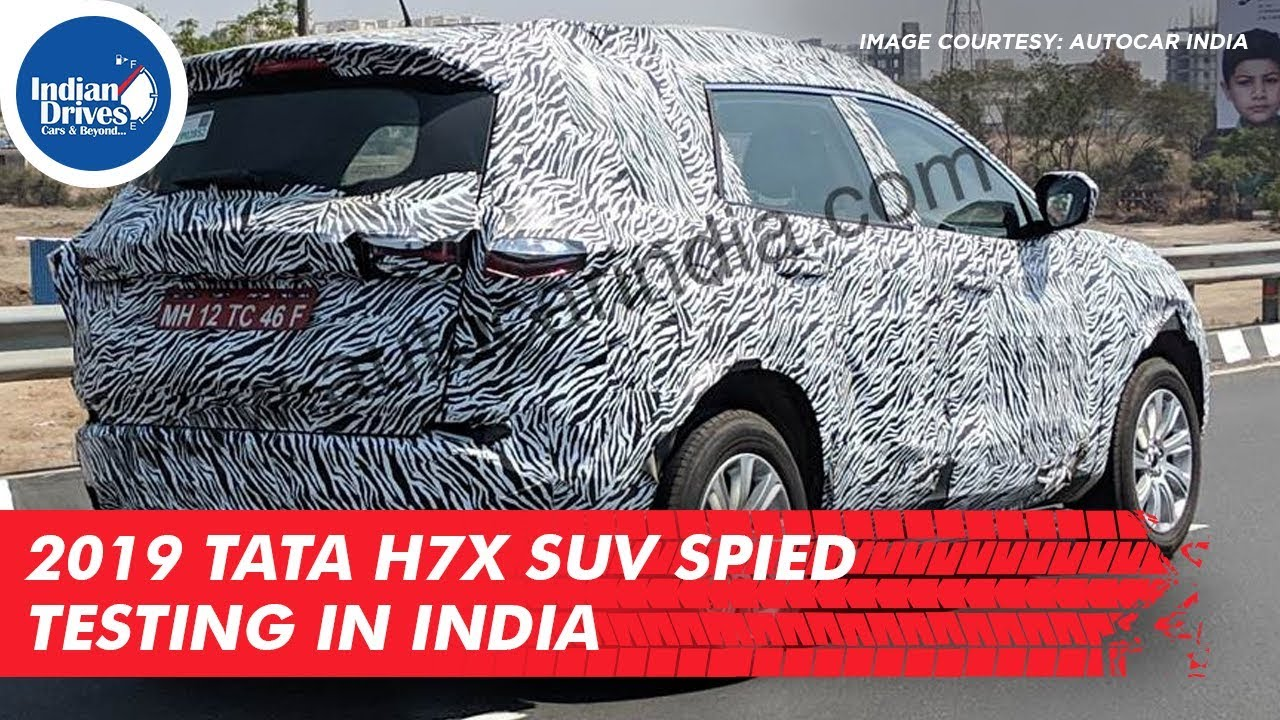 2019 Tata H7X SUV Spied Testing In India