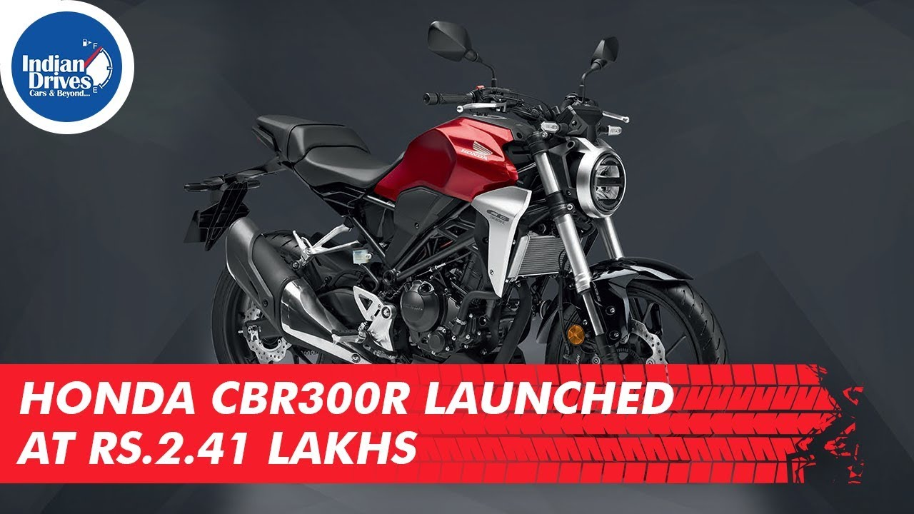 Honda CBR300R Launched At Rs. 2.41 Lakhs