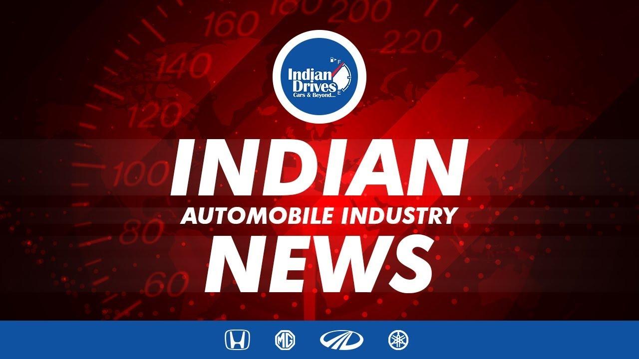 Indian Automobile News – MG Motors, Honda Cars , Mahindra & Mahindra, Yamaha Motors