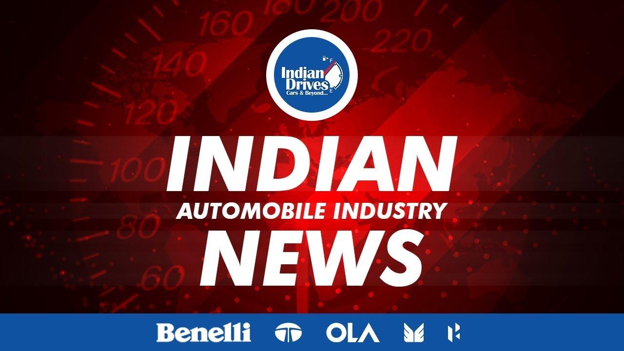 Indian Automobile News – Tata Motors, Ola, Hero Motors, Maruti Suzuki & Benelli India