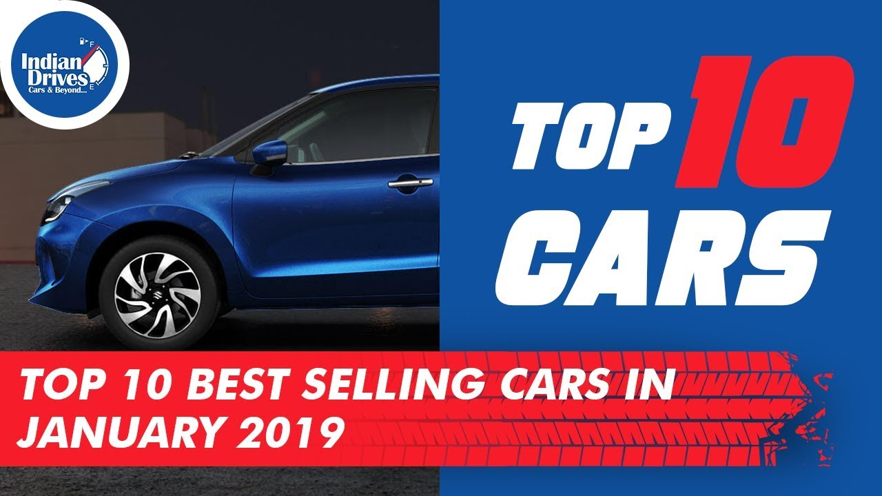 Indias Top 10 Best Selling Cars In January 2019