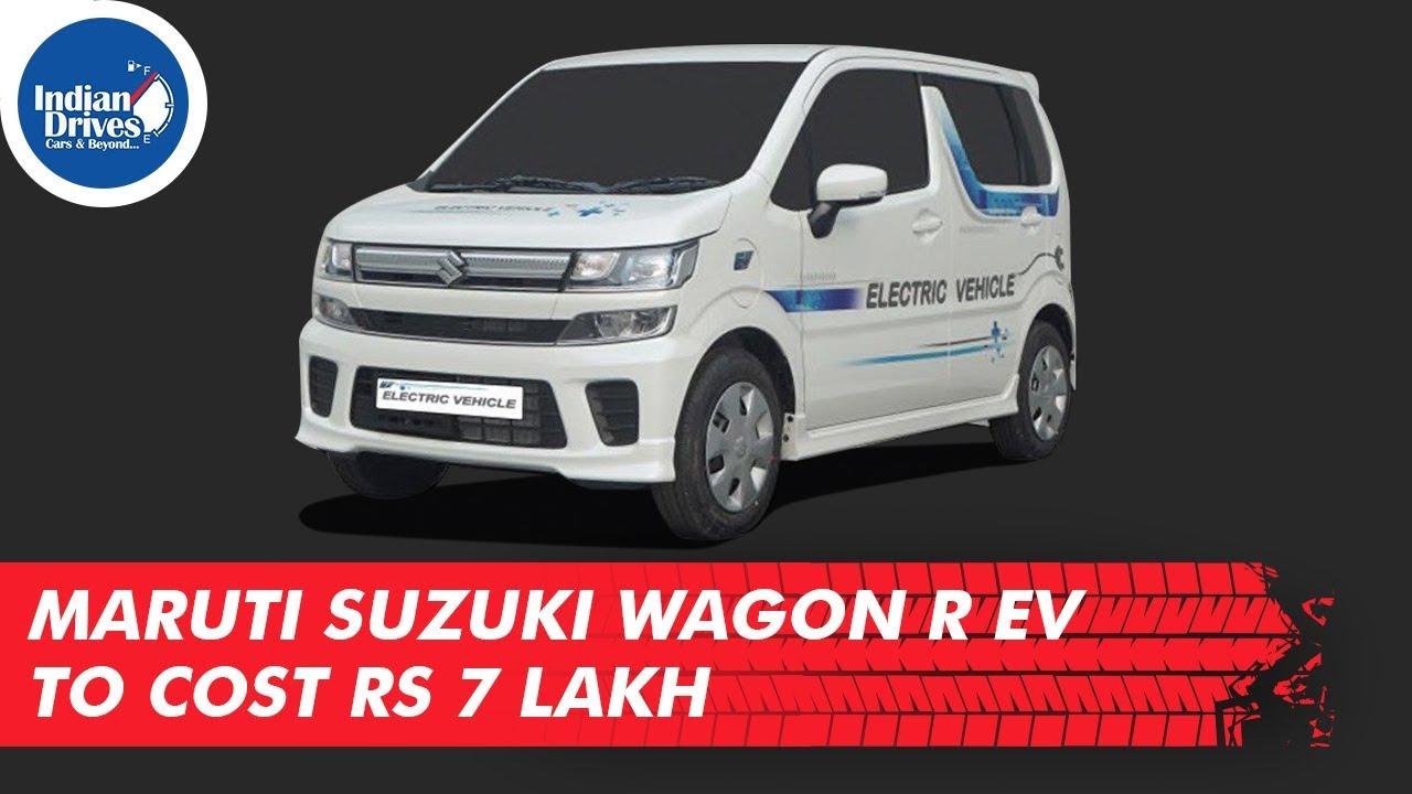Maruti Suzuki WagonR EV To Cost Rs 7 lakh