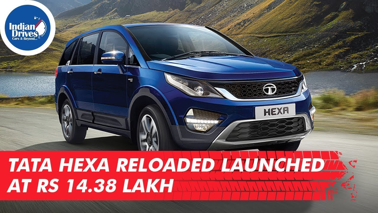 Tata Hexa Reloaded Launched At Rs 14.38 Lakh