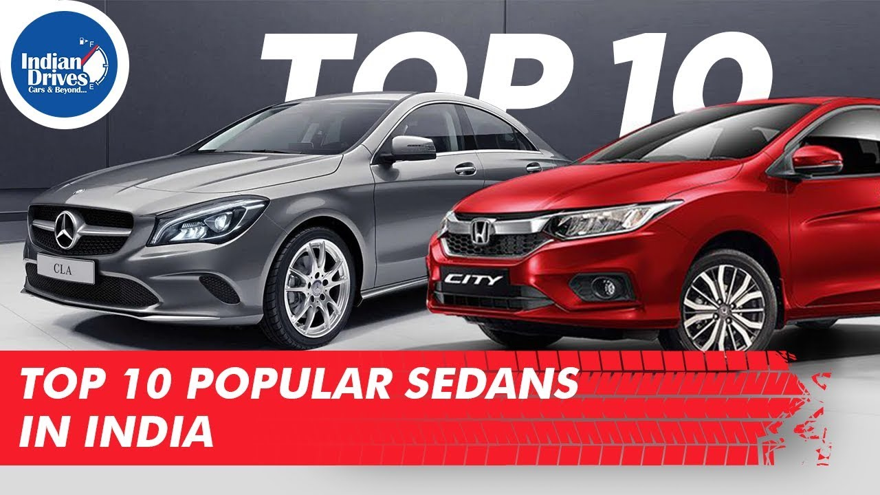 Top 10 Most Popular Sedans In India | Indian Drives