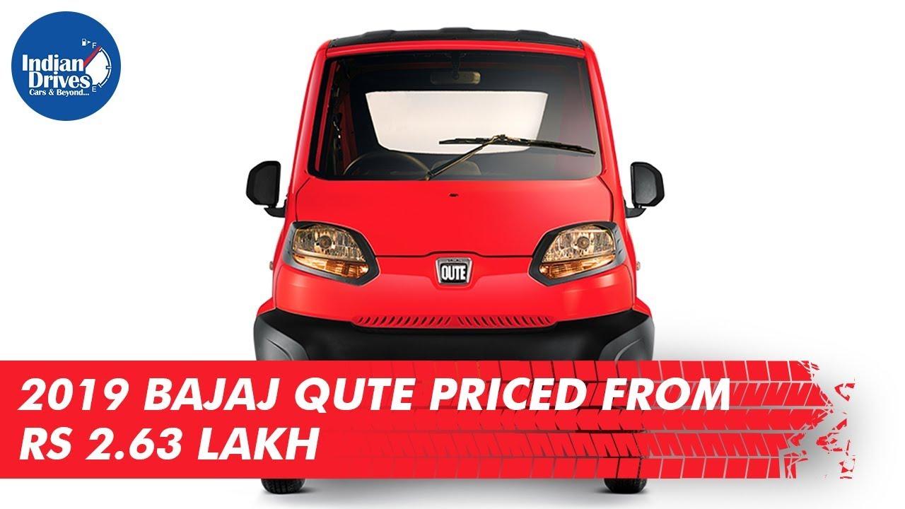 2019 Bajaj Qute Priced From Rs 2.63 Lakh