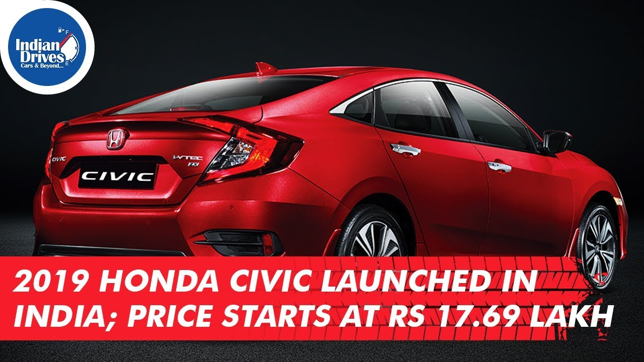 2019 Honda Civic Launched In India; Price Starts At Rs 17.69 Lakh