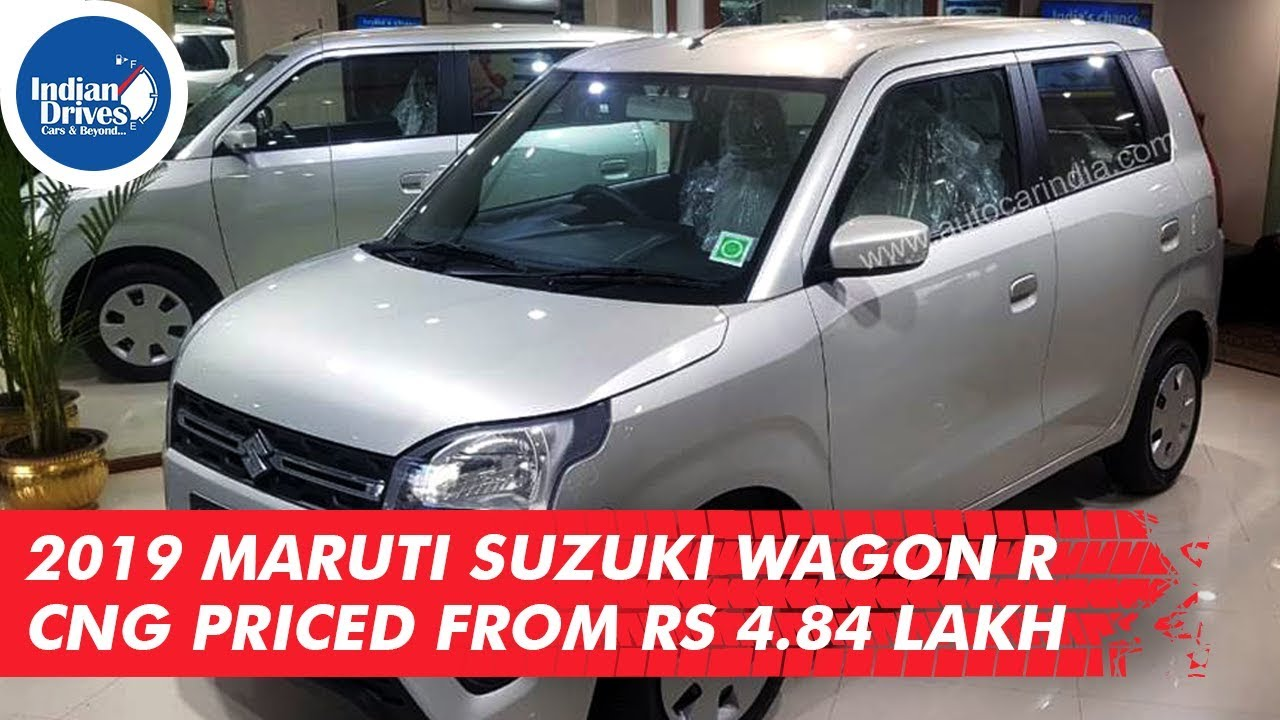 2019 Maruti Suzuki Wagon R CNG Priced From Rs 4.84 Lakh