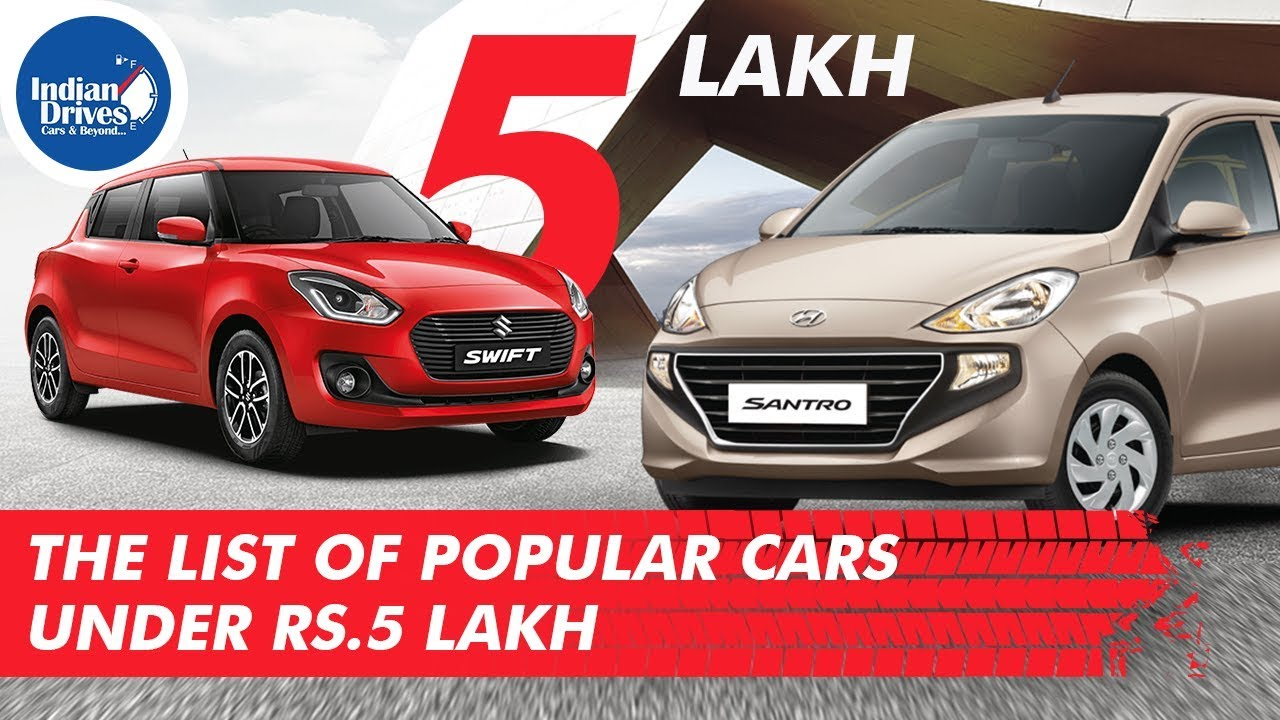 Popular Ten Cars In India Under 5 Lakhs | Indian Drives