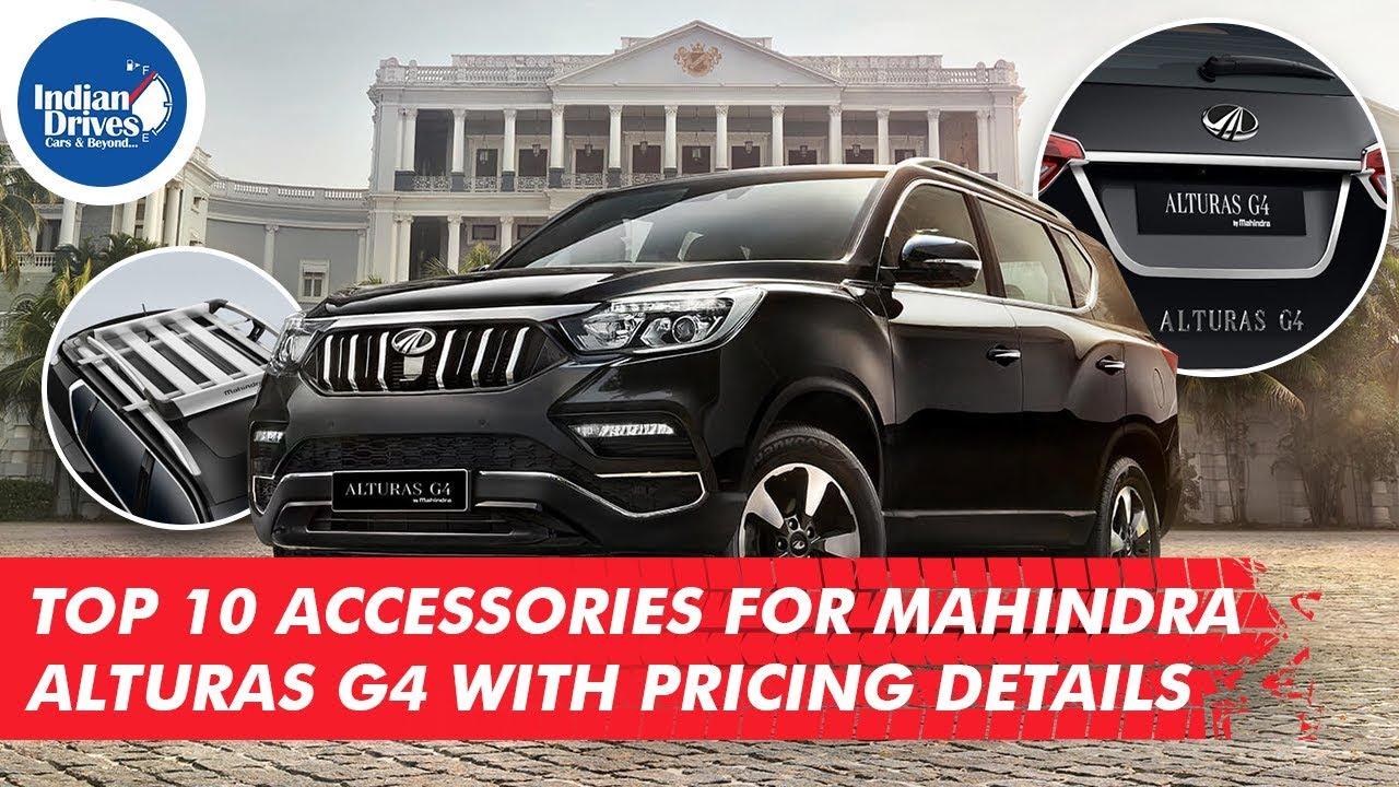 Mahindra Alturas G4 Accessories