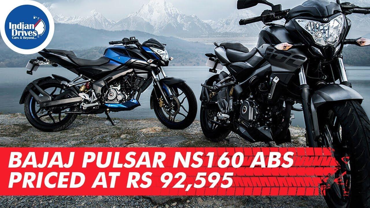 Bajaj Pulsar Ns160 ABS Priced At Rs 92,595 | Indian Drives
