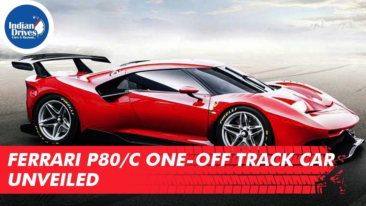 Ferrari P80/C One-off Track Car Unveiled | Indian Drives