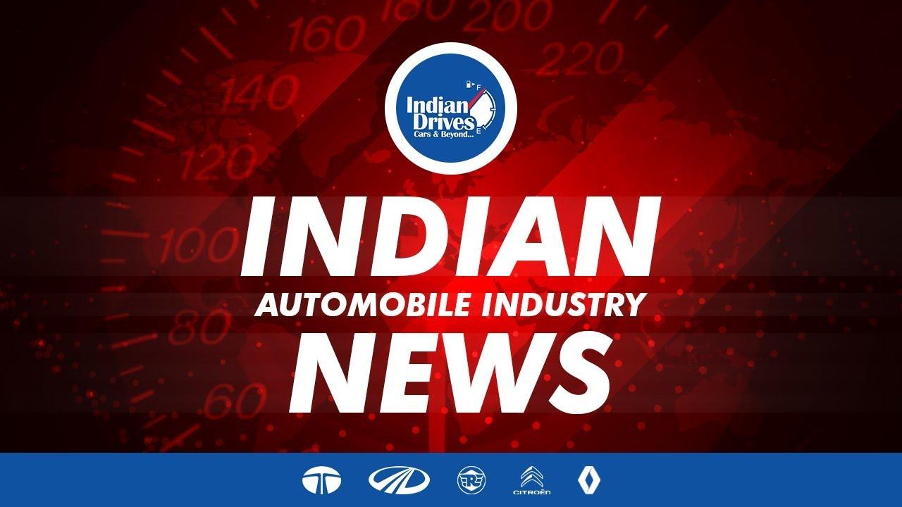Indian Automobile News – Tata Motors, PSA Citroen, Mahindra,