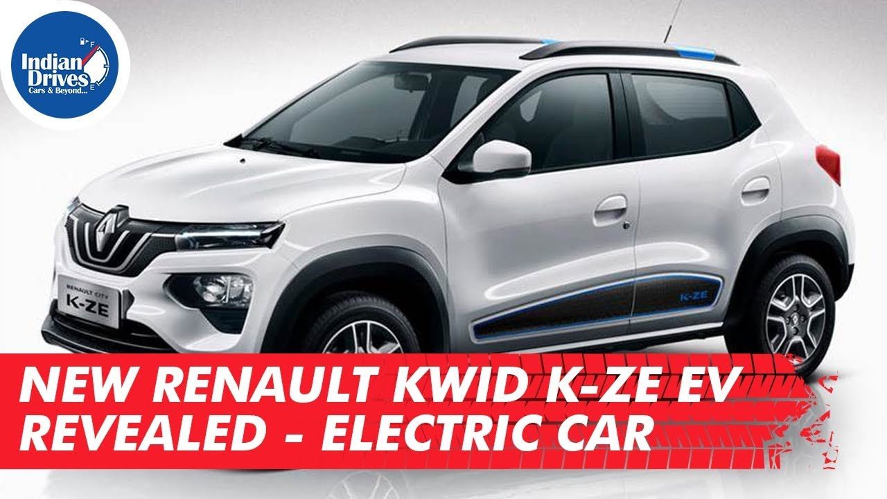 New Renault Kwid K-ZE EV Revealed Electric Car