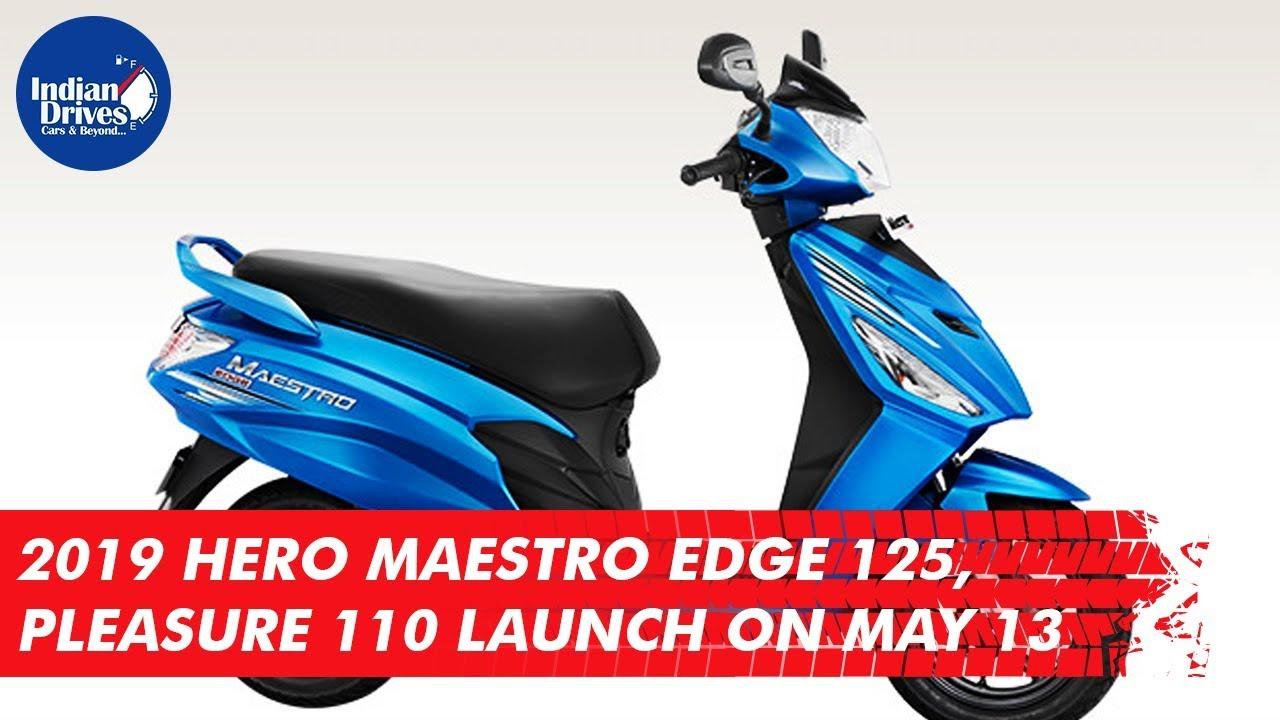 2019 Hero Maestro Edge 125, Pleasure 110 Launch On May 13 | Indian Drives