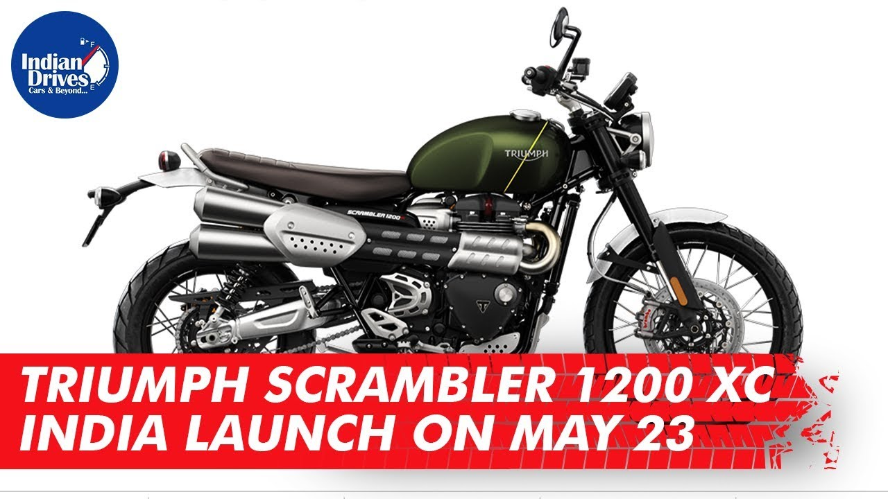 Triumph Scrambler 1200 XC India Launch On May 23 | Indian Drives