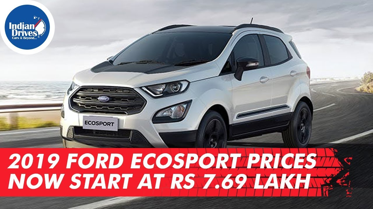 2019 Ford EcoSport Launched At Rs 7.69 Lakhs