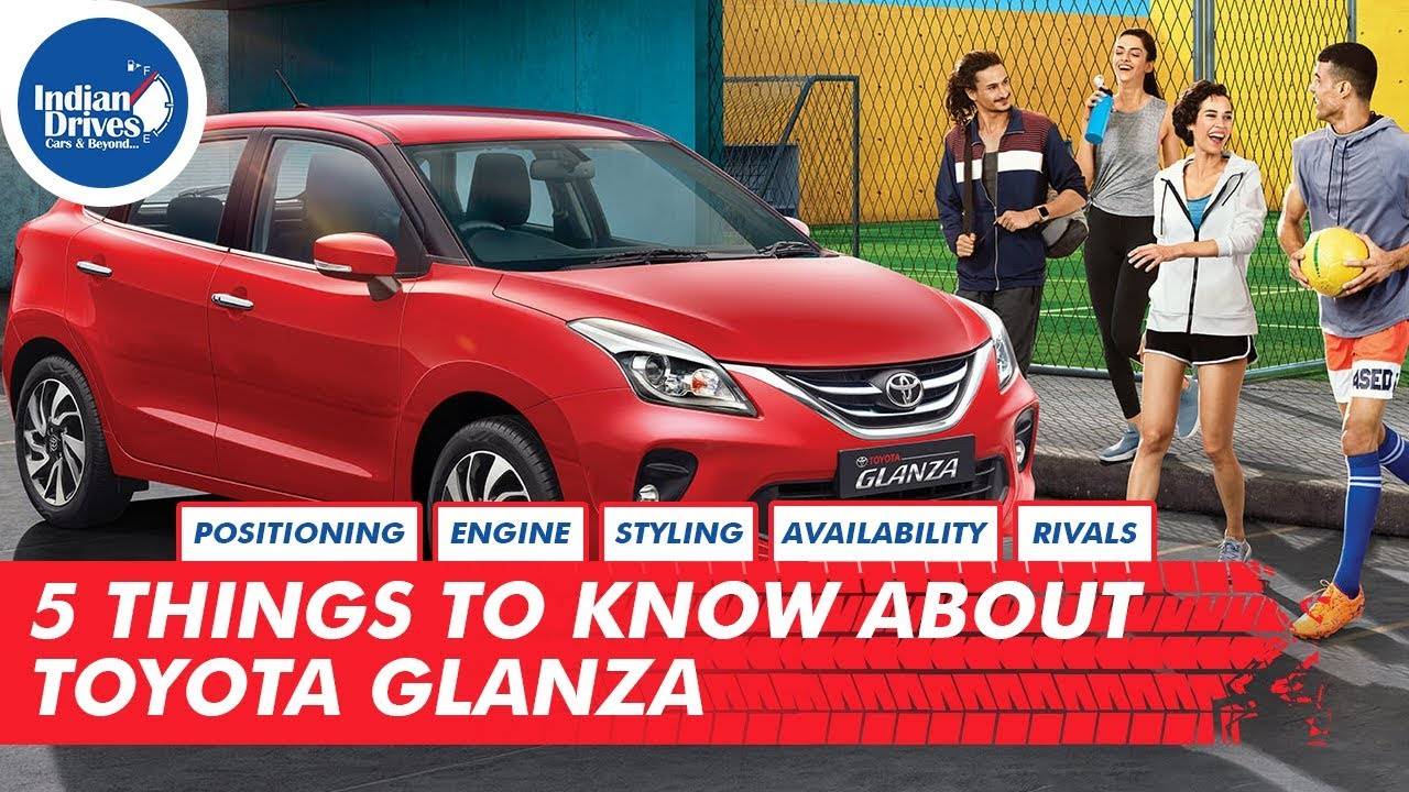5 Things To Know About The New Toyota Glanza Indian Drives