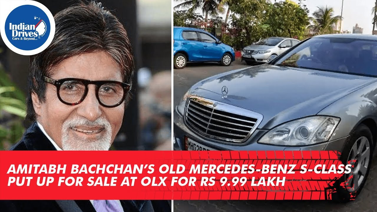 Amitabh Bachchan's Old Mercedes-Benz S-class Put Up For Sale At OLX For Rs 9.99 Lakh