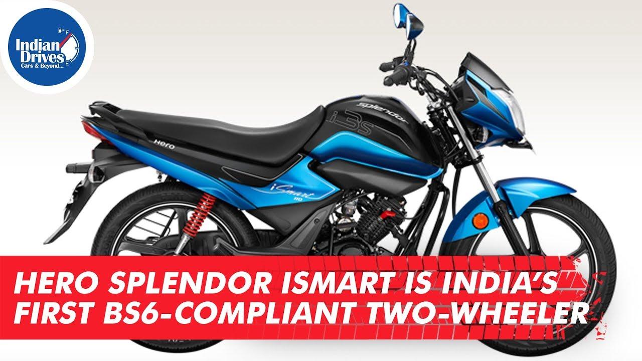 Hero Splendor Ismart Is India's First BS6-compliant Two-wheeler