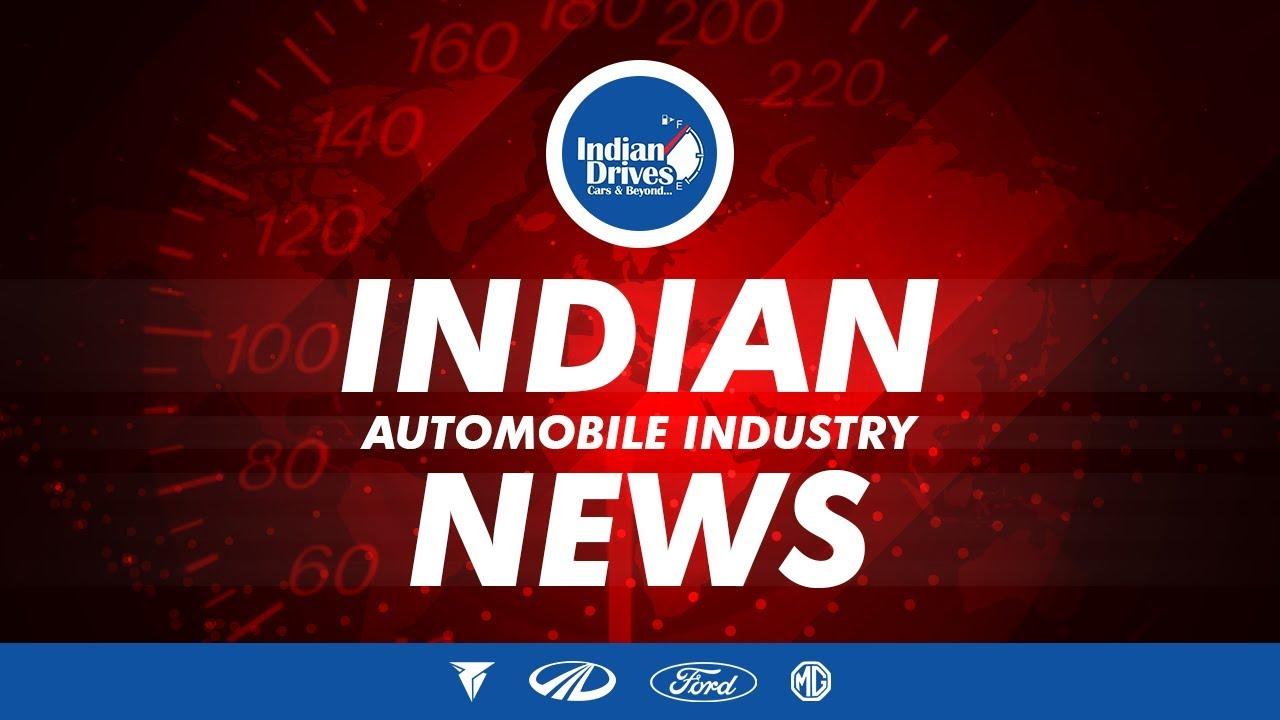 Indian Automobile News Mahindra & Mahindra, Tork Motor, MG Motor and Ford India
