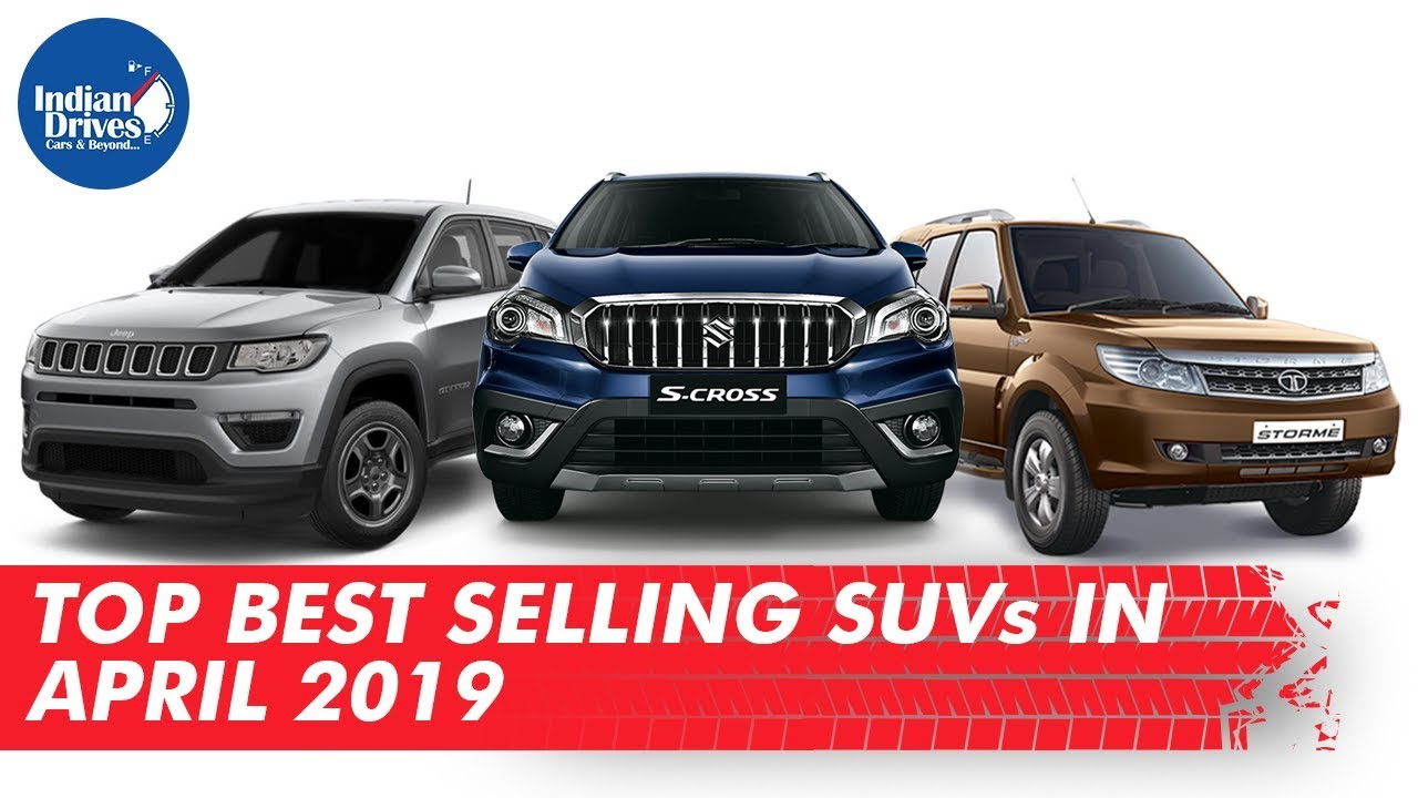 Top Selling SUVs In The Month Of April 2019 In India